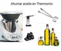 ACEITE AHUMADO CON THERMOMIX