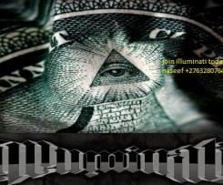 *%$** +27632807647(GOOD NEWS FOR YOU) HOW TO JOIN ILLUMINATI SECRET SOCIETY 666 TODAY, FOR MONEY, POWER, WEALTH AND FAME 100%, USA,sudan,Sebokeng Soshanguve Springbok Stellenbosch Tembisa Thohoyandou Umlazi Upington