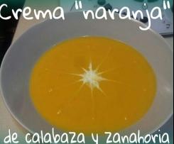 """Crema """"Naranja"""" de calabaza y zanahoria"""